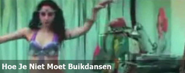 Hoe Je Niet Moet Buikdansen