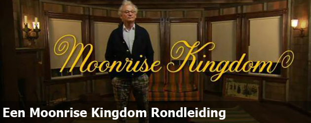 Een Moonrise Kingdom Rondleiding