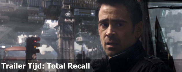 Trailer Tijd: Total Recall