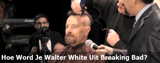 Hoe Word Je Walter White Uit Breaking Bad?  