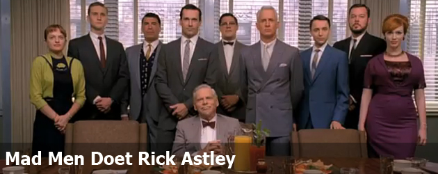 Mad Men Doet Rick Astley
