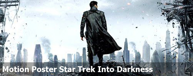 Motion Poster Star Trek Into Darkness