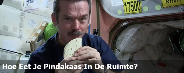 Hoe Eet Je Een Pindakaas In De Ruimte