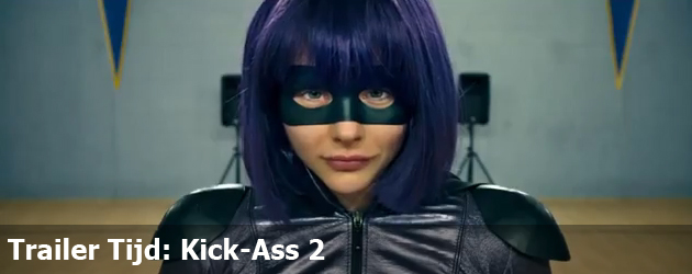 Trailer Tijd: Kick-Ass 2