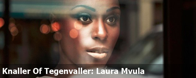 Knaller Of Tegegenvaller: Laura Mvula