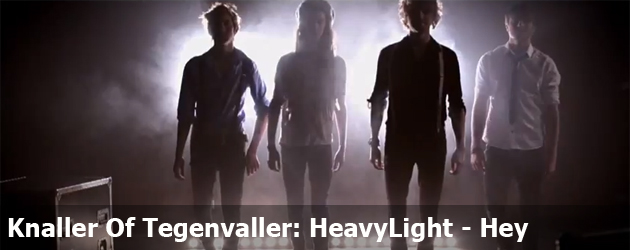 Knaller Of Tegenvaller: HeavyLight - Hey