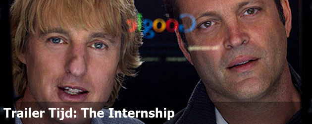 Trailer Tijd: The Internship