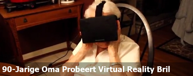 90-Jarige Oma Probeert Virtual Reality Bril