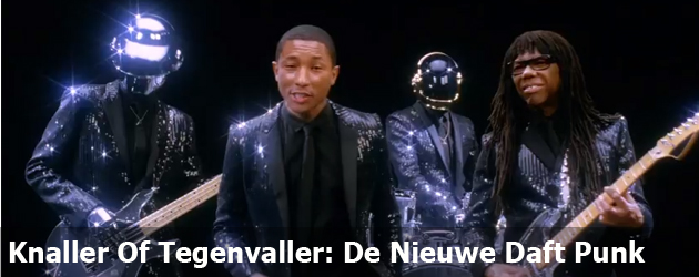Knaller Of Tegenvaller: De Nieuwe Daft Punk