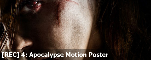 [REC] 4: Apocalypse Motion Poster