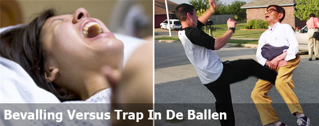 Bevalling Versus Trap In De Ballen