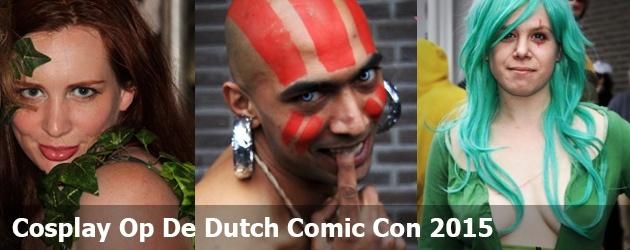 Cosplay Op De Dutch Comic Con 2015
