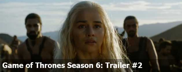 Game Of Thrones Season 6 Trailer 2