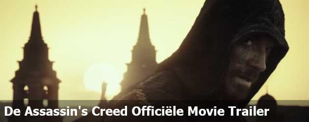 De Assassin's Creed Officiële Movie Trailer