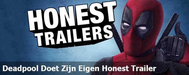 Deadpool Doet Zijn Eigen Honest Trailer