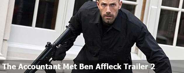 The Accountant Met Ben Affleck Trailer 2