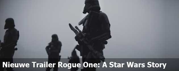 Nieuwe Trailer Rogue One: A Star Wars Story
