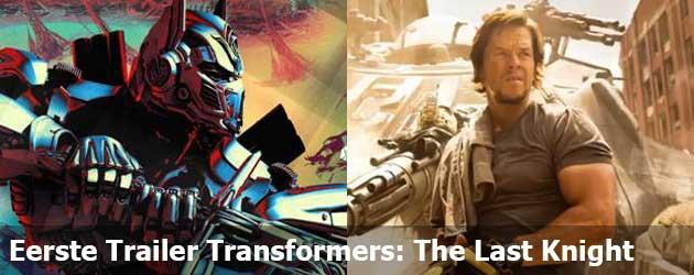 Eerste Trailer Transformers: The Last Knight
