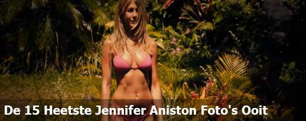 De 15 Heetste Jennifer Aniston Foto's Ooit