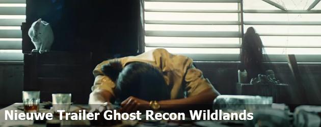 Nieuwe Trailer Tom Clancys Ghost Recon Wildlands
