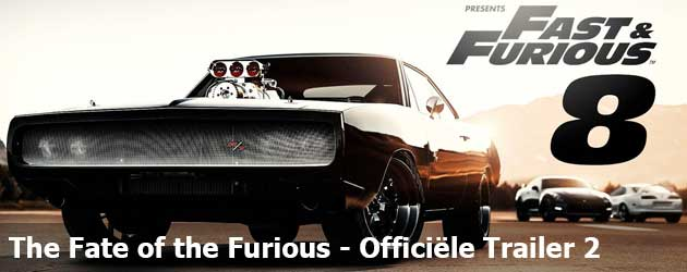 The Fate of the Furious - Officiële Trailer 2
