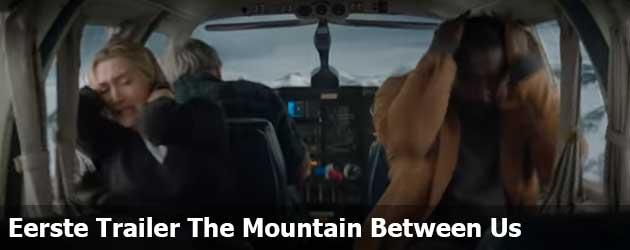 Eerste Trailer Vliegtuig drama The Mountain Between Us