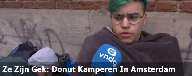 Ze Zijn Gek: Donut Kamperen In Amsterdam