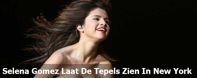 Selena Gomez Laat De Tepels Zien In New York