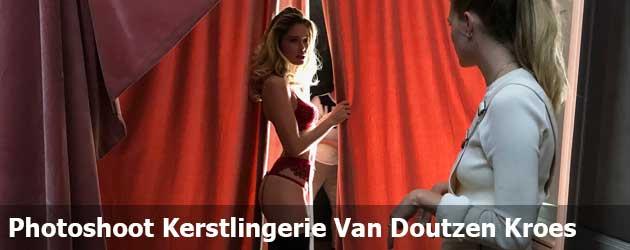 Achter de schermen van de kerstlingerie shoot van Doutzen Kroes