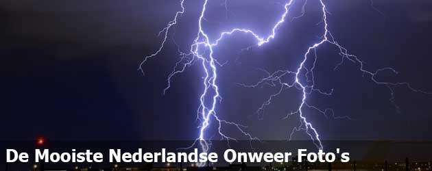 De Mooiste Nederlandse Onweer Foto's Van Vandaag