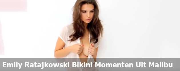 Emily Ratajkowski Bikini Momenten Uit Malibu