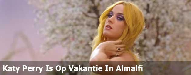 Katy Perry Is Op Vakantie In Almalfi