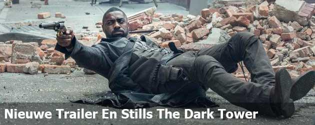 Nieuwe Trailer En Stills The Dark Tower