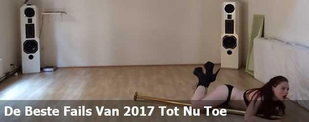 De Beste Fails Van 2017 Tot Nu Toe