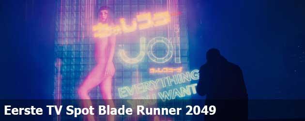 Eerste Internationale TV Spot Blade Runner 2049
