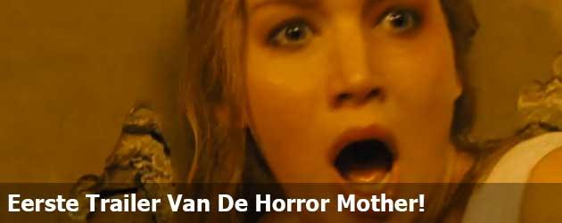Eerste Trailer Van De Horror Mother!
