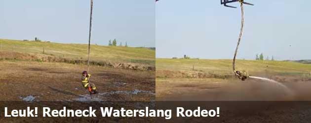 Leuk! Redneck Waterslang Rodeo!