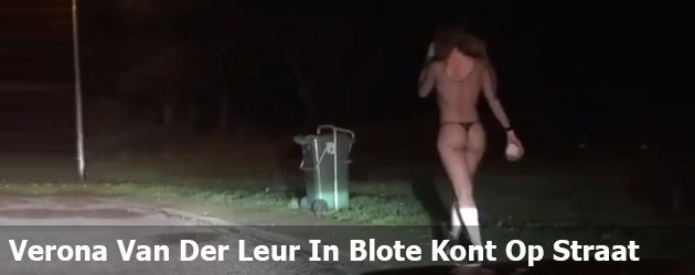 Verona Van Der Leur Gaat In Haar Blote Kont De Straat Op