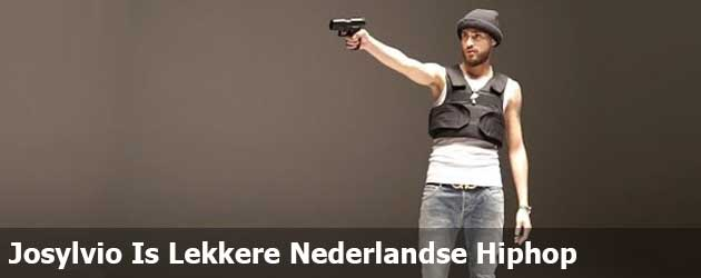 Josylvio Is Lekkere Nederlandse Hiphop