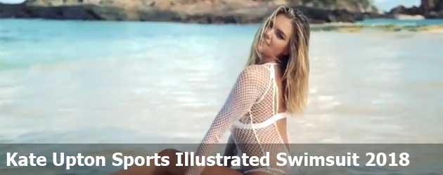 Kate Upton Sports Illustrated Swimsuit 2018