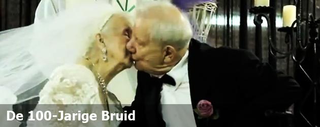 De 100-jarige Bruid