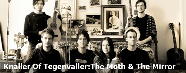 Knaller Of Tegenvaller:The Moth & The Mirror