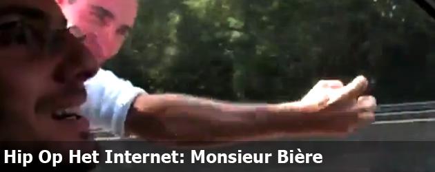 Hip Op Het Internet: Monsieur Bière