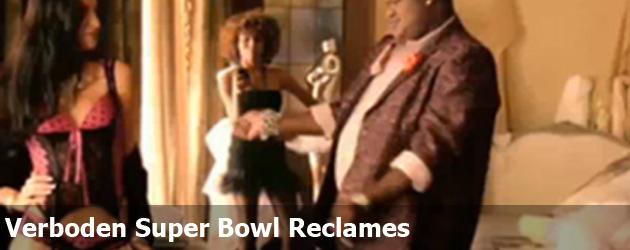 Verboden Super Bowl Reclames