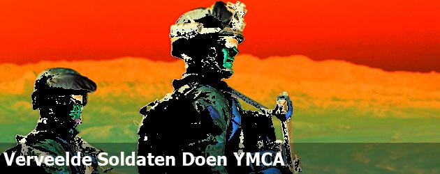 Verveelde Soldaten Doen YMCA