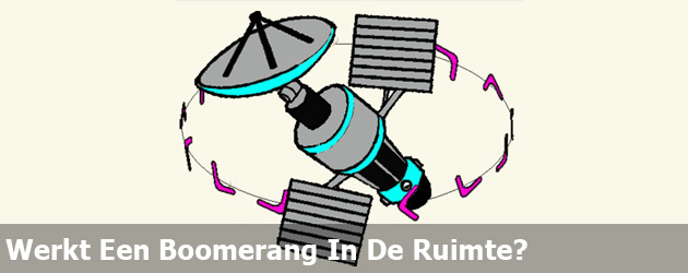 Werkt Een Boomerang In De Ruimte?