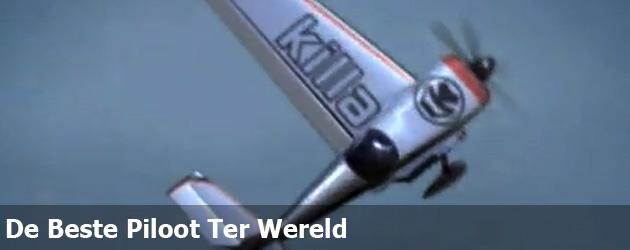 De Beste Piloot Ter Wereld