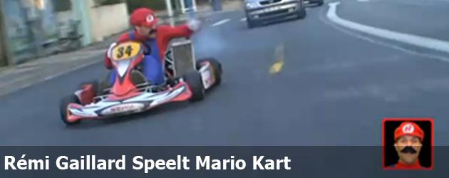 Rémi Gaillard Speelt Mario Kart