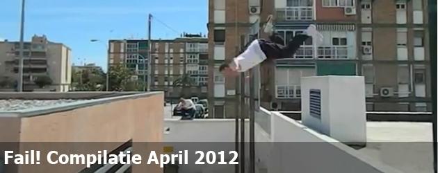 Fail! Compilation April 2012