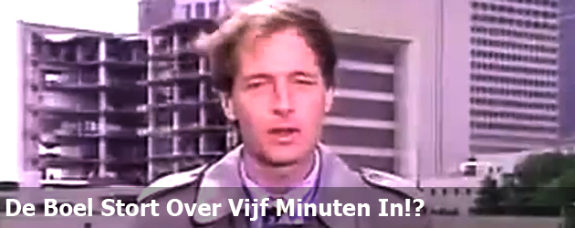 De Boel Stort Over Vijf Minuten In!?